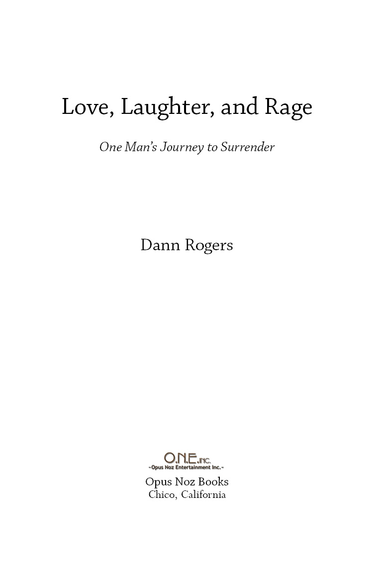 Love, Laughter, and Rage